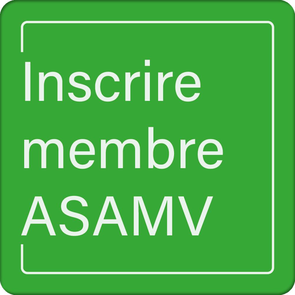 ASAMV - Inscrire membre ASAMV